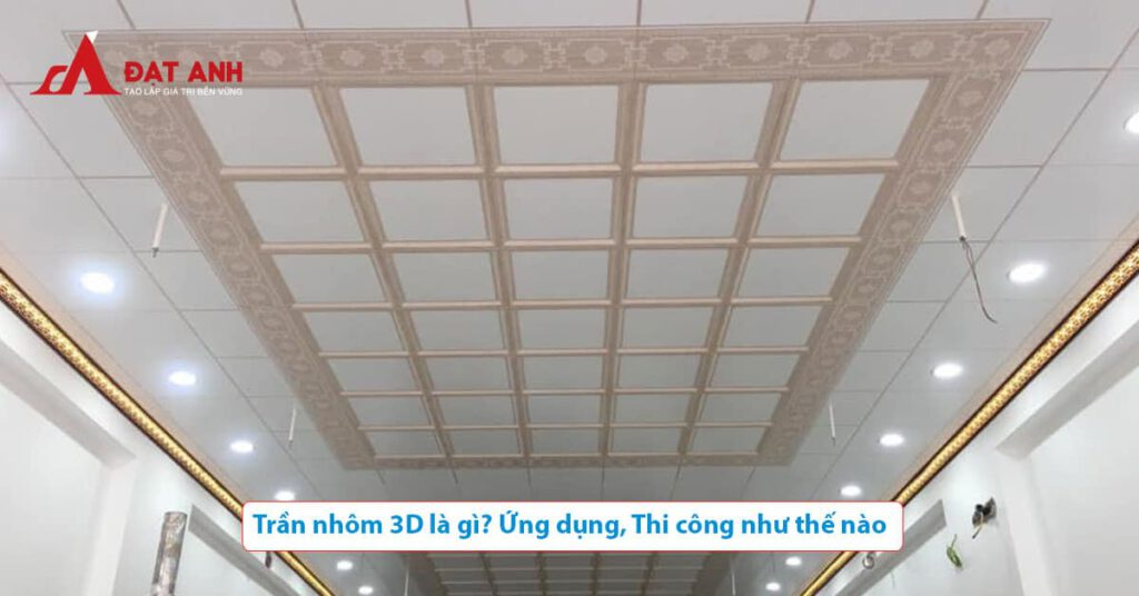 Trần nhôm 3D
